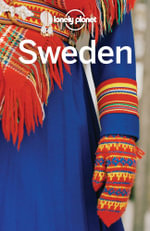 Lonely Planet Sweden : Travel Guide - Lonely Planet