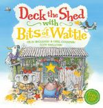 Deck the Sheds with Bits of Wattle (with CD) - Colin Buchanan
