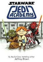 Star Wars : Jedi Academy : Star Wars - Jeffrey Brown