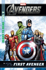 Return of the First Avenger : Marvel Ready-to-Read Level 2