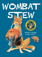 Wombat Stew 30th Anniversary Edition Hb - Marcia Vaughan