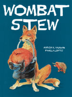 Wombat Stew : 30th Anniversary Edition - Marcia Vaughan