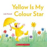 Yellow is My Colour Star - Judy Horacek