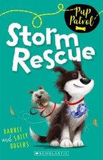 Storm Rescue : Pup Patrol - Darrel Odgers
