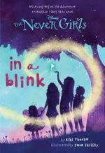 In a Blink : Never Girls Series : Book 1 - Kiki Thorpe