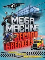 Mega Machine Record Breakers - Anne Rooney
