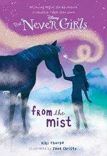 From the Mist : Never Girls - Kiki Thorpe