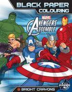 Marvel Avengers Assemble : Black Paper Colouring