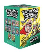 The Extra Big Ultimate Collection of Captain Underpants : Captain Underpants - Dav Pilkey