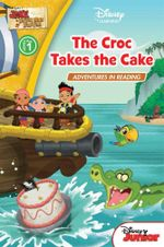 Jake and the Neverland Pirates : Croc Takes the Cake