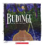 Budinge and the Min Min Lights - Uncle Joe Kirk