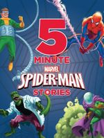 5-Minute Spider-Man Stories : Marvel