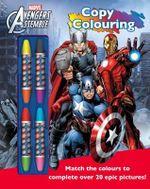 Avengers Assemble Copy Colouring Book : Avengers