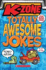 K-Zone - Totally Awesome Jokes