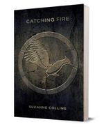 Catching Fire : #2 Catching Fire Capitol Edition - Suzanne Collins