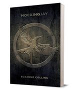 Mockingjay : The Hunger Games : Book 3 - Suzanne Collins