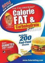 Allan Borushek's Calorie Fat & Carbohydrate Counter 2014 - Allan Borushek