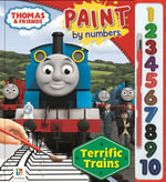 Thomas and Friends Paint by Numbers : Terrific Trains