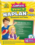 Complete Year 7 NAPLAN style workbook and tests 4 in 1 : School Zone - School Zone