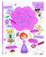 My Big Make and Play Activity Book