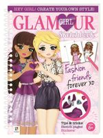 Glamour Girl Sketchbook : Fashion Friends Forever (Series 2)
