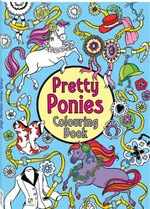 The Pretty Ponies Colouring Book