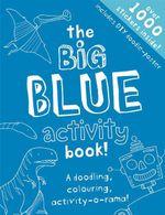 The Big Blue Activity Book