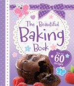Beautiful Baking Book