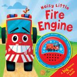 Noisy Little Fire Engine Big Button Sound Book