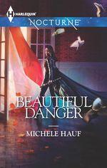 Beautiful Danger : In the Company of Vampires - Michele Hauf