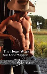 The Heart Won'T Lie : Sons of Chance - Vicki Lewis Thompson