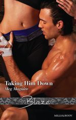 Taking Him Down - Meg Maguire