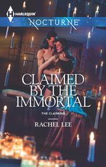 Claimed By The Immortal (nocturne) : The Claiming - Rachel Lee