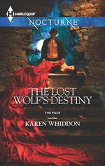 The Lost Wolf's Destiny (nocturne) : The Pack - Karen Whiddon