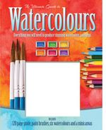 The Ultimate Guide to Watercolours
