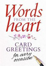 Words from the Heart Card Greetings for Every Occasion