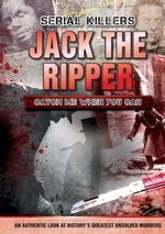 Jack the Ripper : Catch Me When You Can