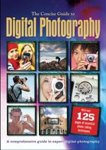The Concise Guide to Digital Photography : Concise Guide Books