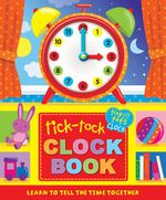 Tiny Tots Tick Tock Clock Book