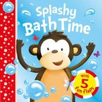 Splashy Bath Time with 5 Fun Flaps