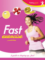 Fast Exercise Feeling Good : Feeling Good