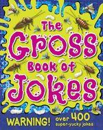 Gross Jokes Joke-Tastic Fun