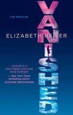 Vanished : The Profiler Series: Book 2 - Elizabeth Heiter
