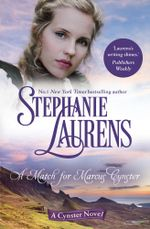 A Match for Marcus Cynster : Cynster Novels : Book 23 - Stephanie Laurens