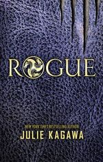 Rogue : The Talon Saga - Julie Kagawa