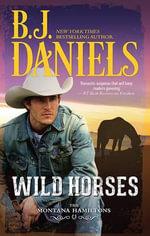 Wild Horses - B. J. Daniels
