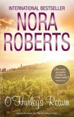 O'Hurley's Return : Skin Deep / Without A Trace : The O'Hurleys : Books 3 & 4 - Nora Roberts