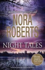 Night Shield / Night Moves : Night Tales : Book 5 Plus Bonus Tale - Nora Roberts