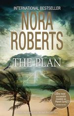 The Plan/Loving Jack/Best Laid Plans - Nora Roberts