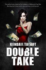 Double Take - Kendall Talbot